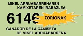 GANADOR DEL SORTEO DE LA CAMISETA DE MIKEL ARRUABARRENA